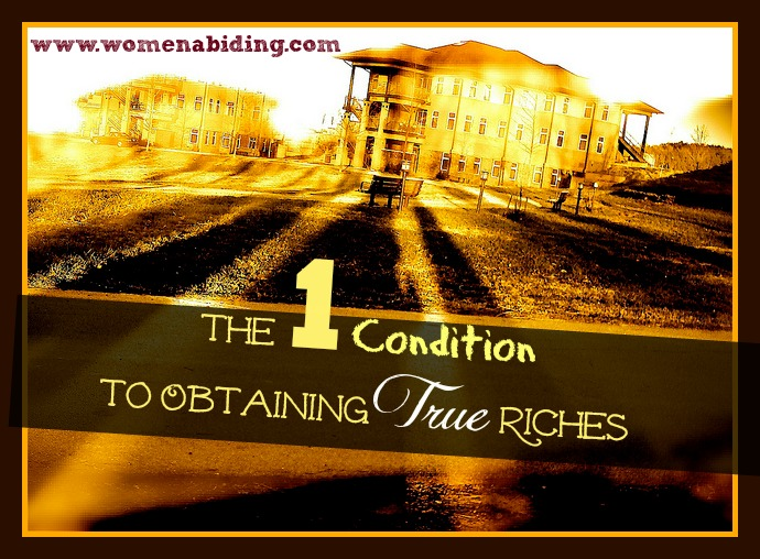 one-condition-to-obtaining-true-riches-women-abiding