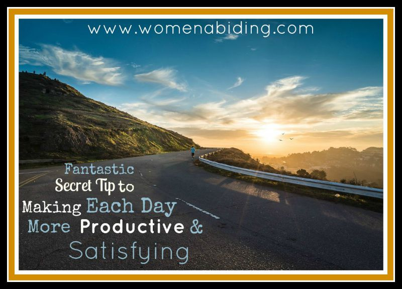 fantastic-secret-tip-each-day-more-productive-satisfying