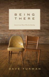 being-there-how-to-love-those-who-are-hurting