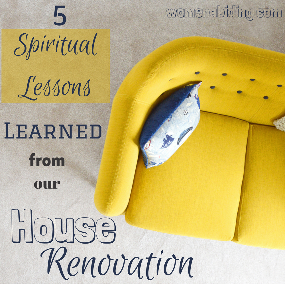 5-Spiritua-Lessons-Learned-from-Our-House-Renovation