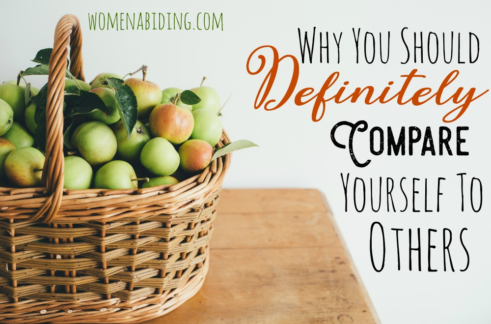 why-you-should-definitely-compare-yourself-to-others-women-abiding